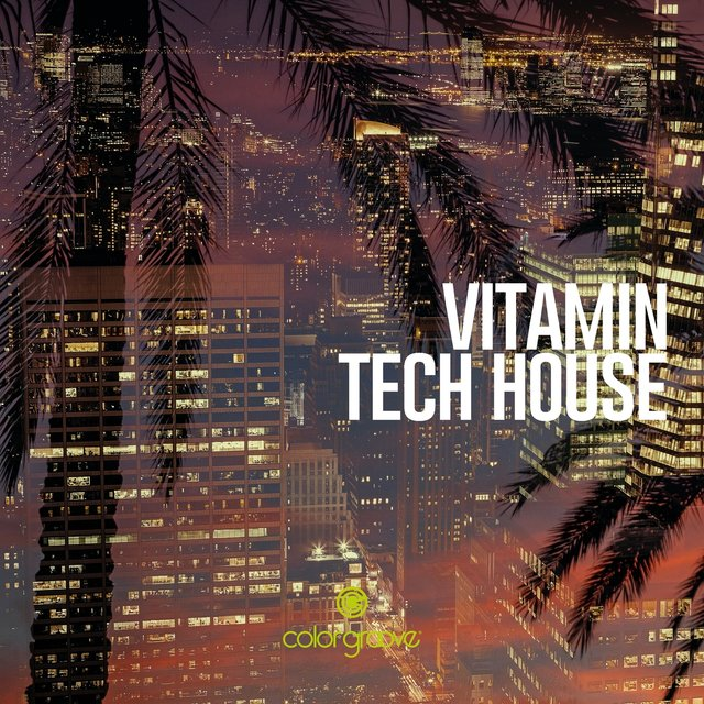 Vitamin Tech House