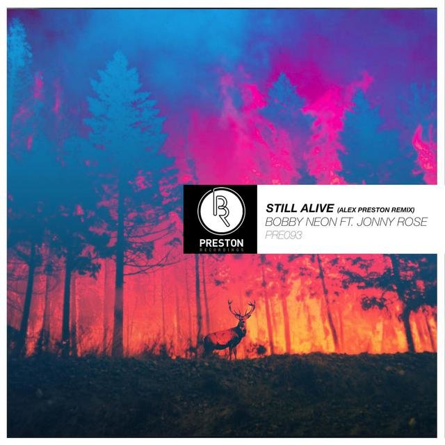 Still Alive (Alex Preston Remix)