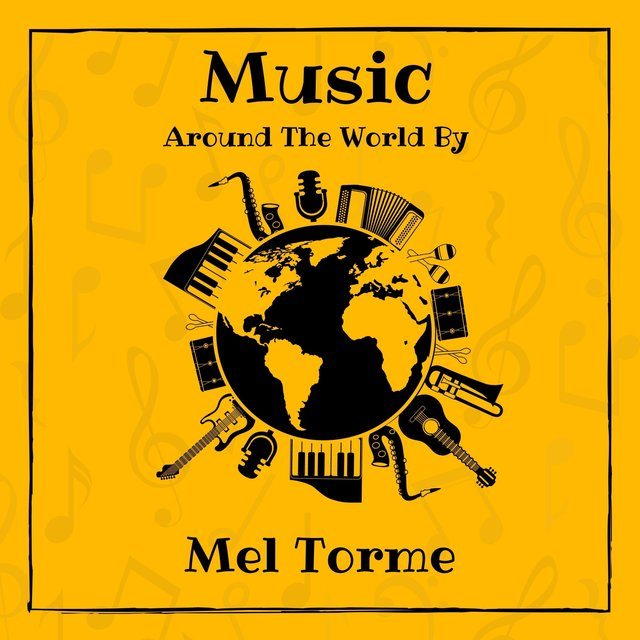 Music Around the World by Mel Torme