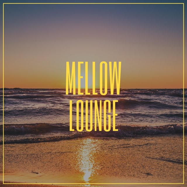 # Mellow Lounge