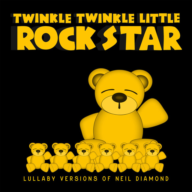 Lullaby Versions of Neil Diamond