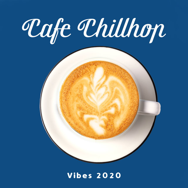 Cafe Chillhop Vibes 2020