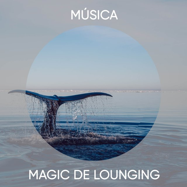 Música Magic de Lounging