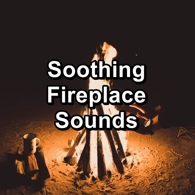 Soothing Fireplace Sounds