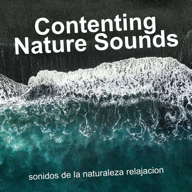 Contenting Nature Sounds
