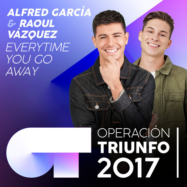 Everytime You Go Away (Operación Triunfo 2017)