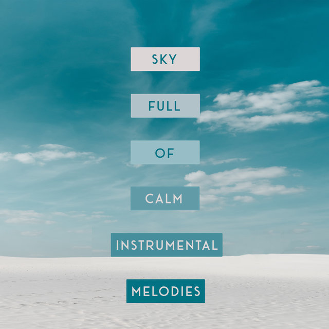 Sky Full of Calm Instrumental Melodies