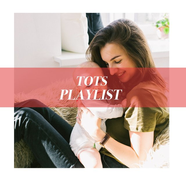 Sleepy Tots Playlist