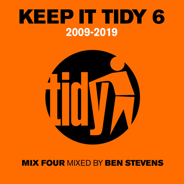Keep It Tidy 6: 2009 - 2019