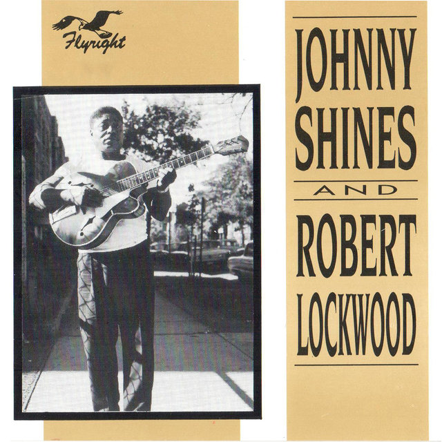 Johnny Shines & Robert Lockwood