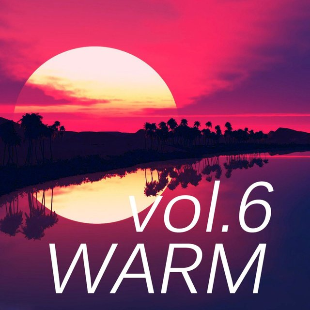 Warm Music, Vol. 6
