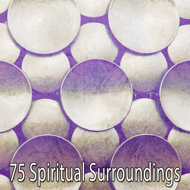 75 Spiritual Surroundings