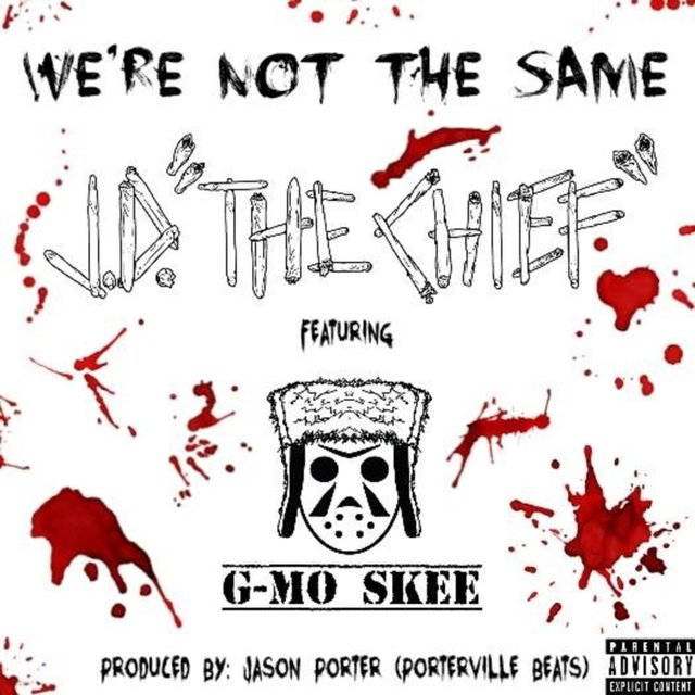 We're Not the Same (feat. G-Mo Skee)