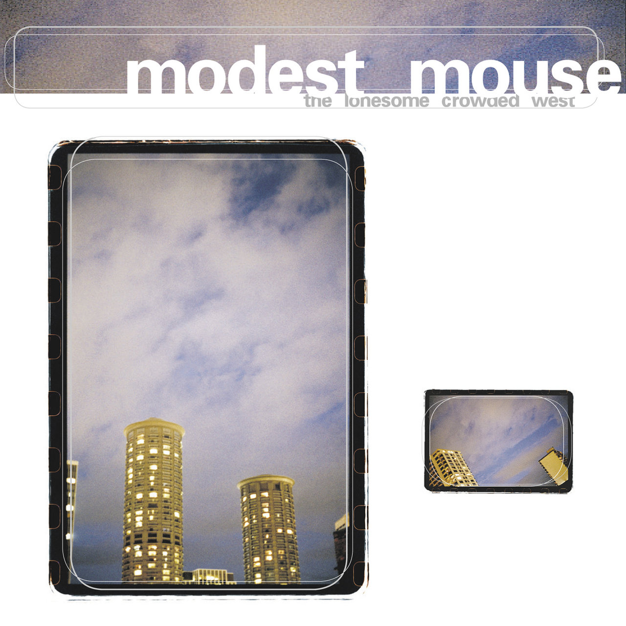 The Lonesome Crowded Westmodest Mouse