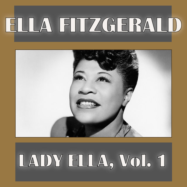 Lady Ella, Vol. 1