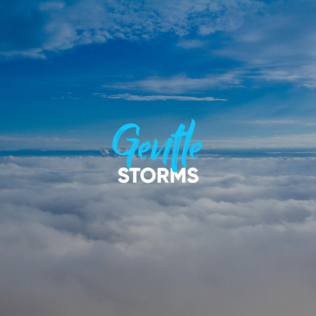 # 1 Album: Gentle Storms