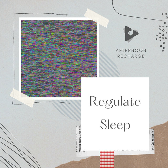 Regulate Sleep