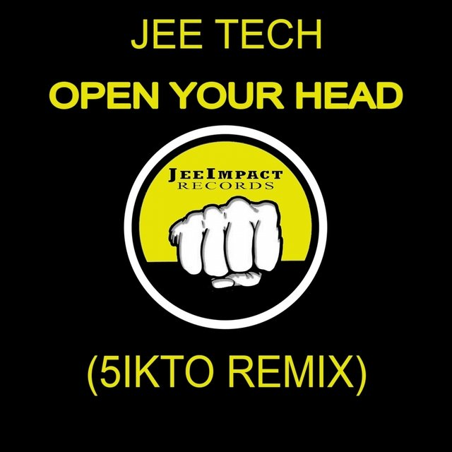 Open Your Head (5ikto Remix)