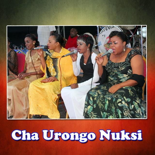 Cha Urongo Nuksi by East African Melody on TIDAL