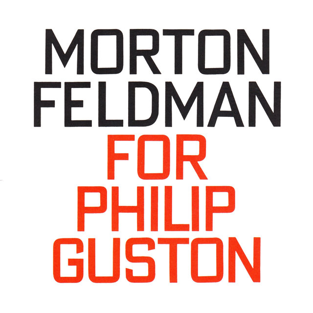 Morton Feldman: For Philip Guston (1984)
