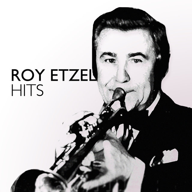 Roy Etzel Hits