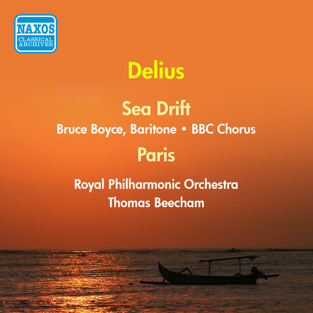 Delius: Sea Drift / The Song of A Great City (Boyce / Bbc Chorus / Royal Philharmonic / Beecham) (1956)