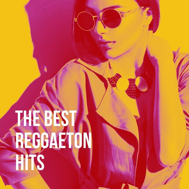 The Best Reggaeton Hits