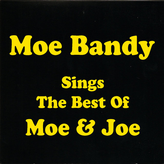 Sings The Best Of Moe & Joe