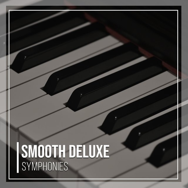 Smooth Deluxe Therapy Symphonies