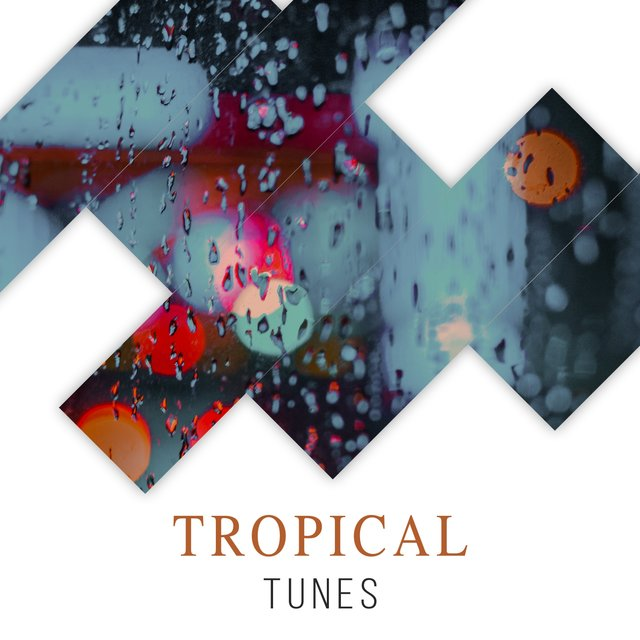 # Tropical Tunes