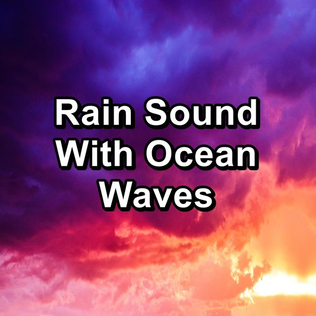 Rain Sound With Ocean Waves
