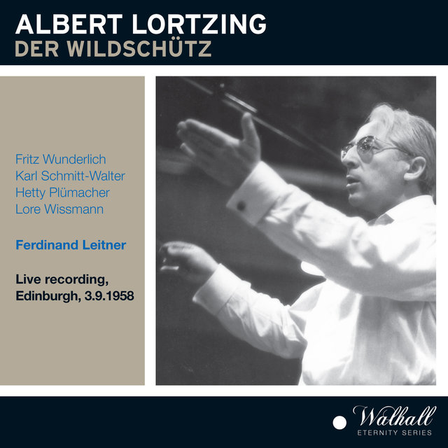 Lortzing: Der Wildschütz (Recorded 1958) [Live]