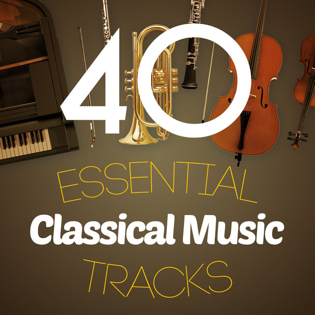 40 Essential Classical Music Tracks