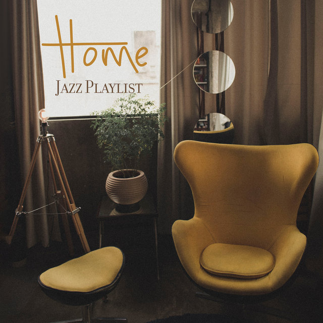 Home Jazz Playlist - 15 Music Tracks for Home Relaxation and Rest