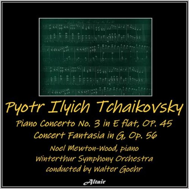 Tchaikovsky: Concerto for Piano and Orchestra NO. 3 in E flat, OP. 75 - Concert Fantasia in G, OP. 56 (Live)