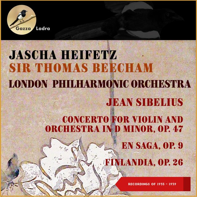 Jean Sibelius: Concerto for Violin and Orchestra in D Minor, Op. 47 - En Saga, Op. 9 - Finlandia, Op. 26 (Recordings of 1935 - 1939)