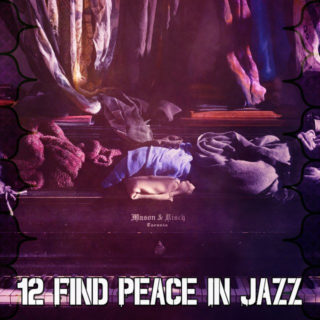 12 Find Peace in Jazz