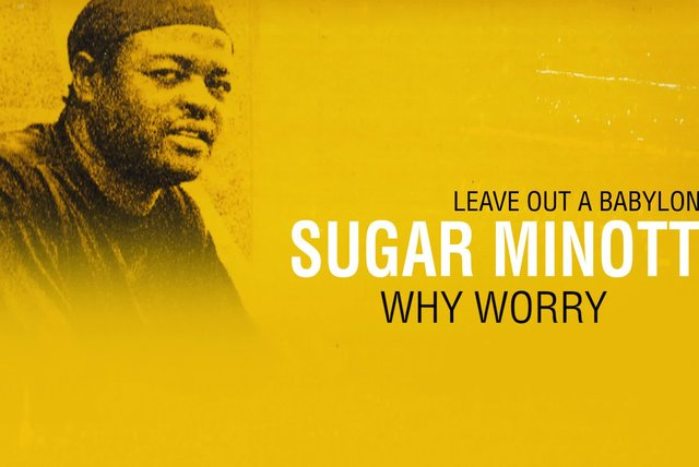 Sugar Minott - Why Worry [Official Video]