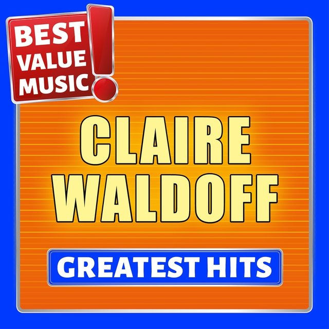 Claire Waldoff - Greatest Hits