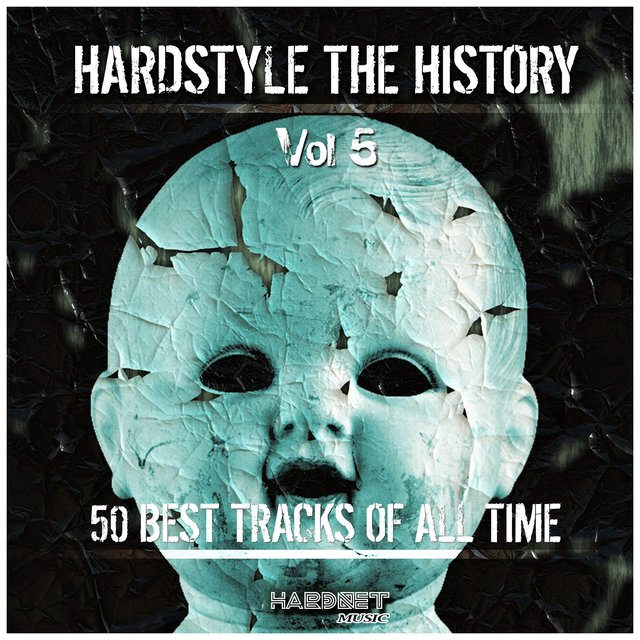 Hardstyle: The History, Vol. 5