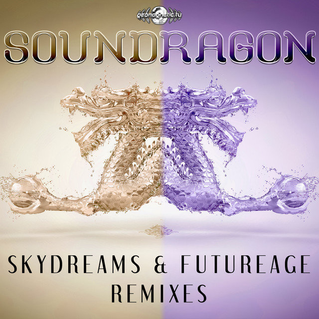 Skydreams & Futurage Remixes
