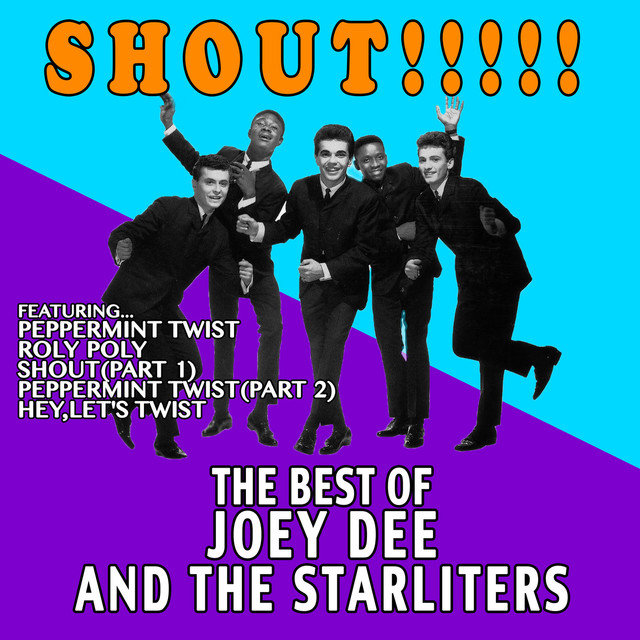 Shout!!!!!: The Best of Joey Dee and The Starliters