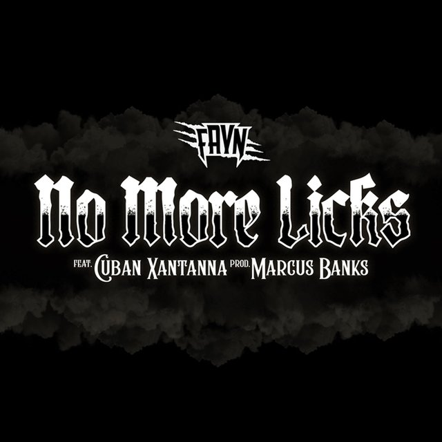 No More Licks (feat. Cuban Xantanna)