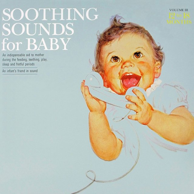 Soothing Sounds For Baby Volume 3