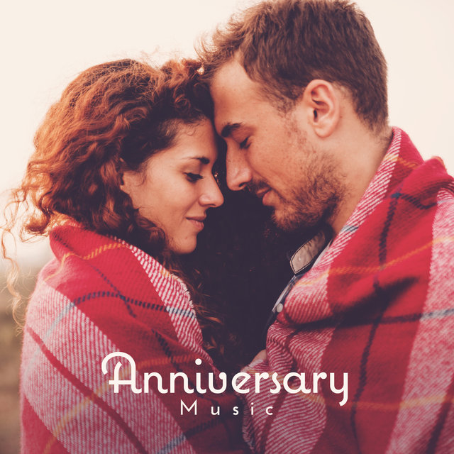 Anniversary Music: Jazz Background Music for Couples for a Date, Romantic Dinner and Anniversary
