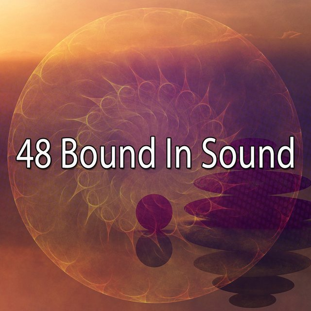 48 Bound in Sound
