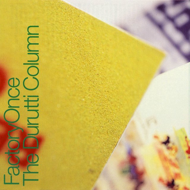 The Return of The Durutti Column