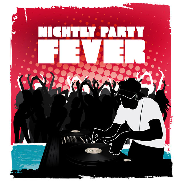 Nightly Party Fever - Explosion of Beats, Club Party Night, Party Madness