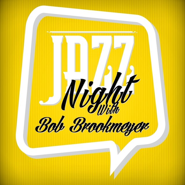 Jazz Night with Bob Brookmeyer