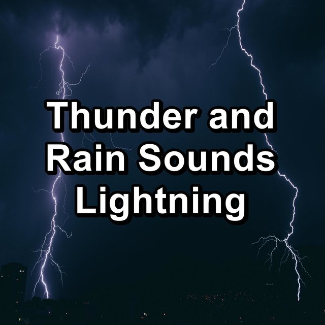 Thunder and Rain Sounds Lightning